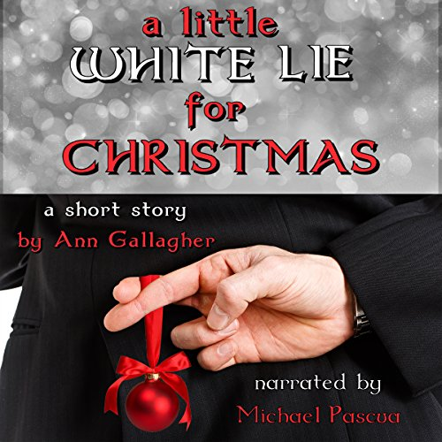 A Little White Lie for Christmas: A Short Story audiobook cover art