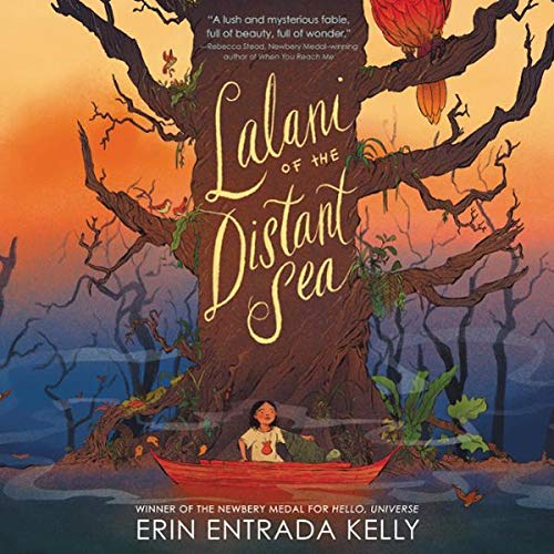 Lalani of the Distant Sea                   By:                                                                                                                                 Erin Entrada Kelly                           Length: 10 hrs     Not rated yet     Overall 0.0