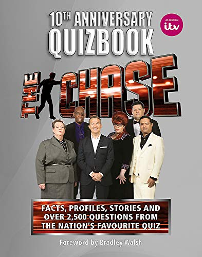The Chase 10th Anniversary Quizbook: The ultimate book of the hit TV Quiz Show
