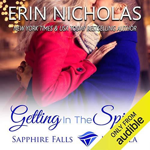 Getting in the Spirit: A Sapphire Falls Novella