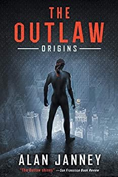 The Outlaw: Origins - Book #1 of the Outlaw