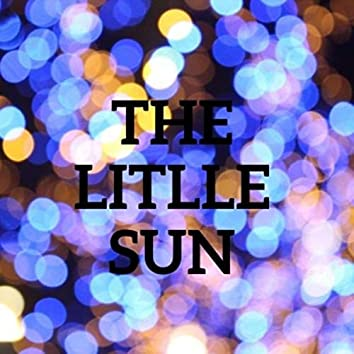 The Little Sun