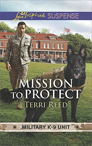 Mission to Protect (Military K-9 Unit)