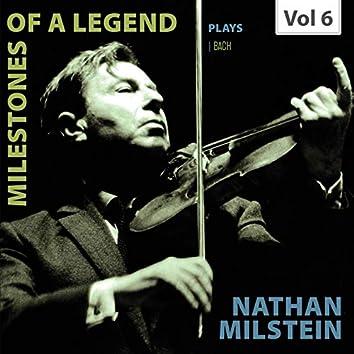 Milestones of a Legend: Nathan Milstein, Vol. 6 (Live)