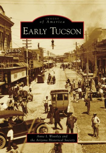 Early Tucson (Images of America)