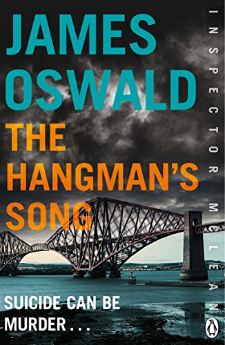 The Hangman's Song: Inspector McLean 3