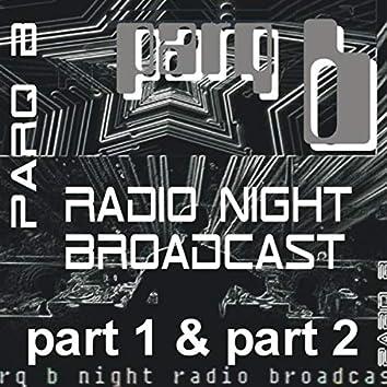 P1 & P2 Night Radio Broadcast