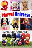 Marvel Universe Crochet Patterns (English Edition)