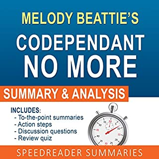 Codependent No More by Melody Beattie: An Action Steps Summary, Analysis, and Cheat Sheet cover art
