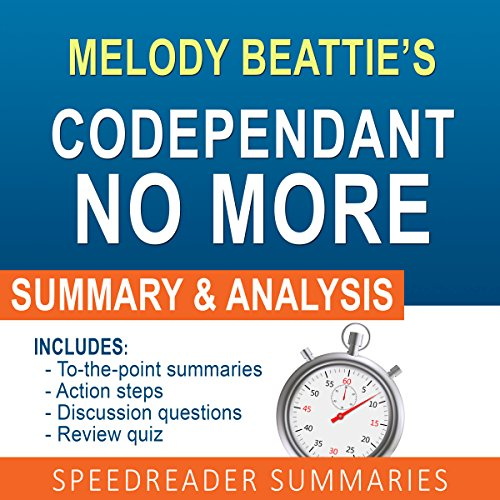 Codependent No More by Melody Beattie: An Action Steps Summary, Analysis, and Cheat Sheet Titelbild