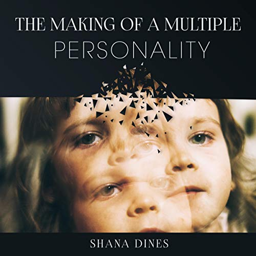 The Making of a Multiple Personality audiobook cover art