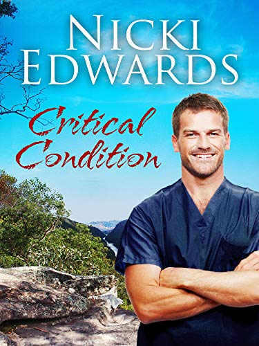 Critical Condition (Escape to the Country Book 4) (English Edition)