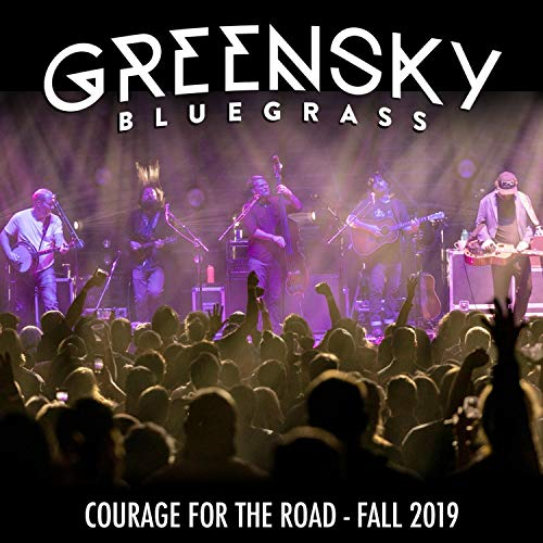 Courage for the Road: Fall 2019 (Live) [Explicit]
