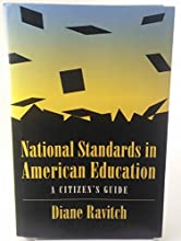 National Standards in American Education: A Citizen