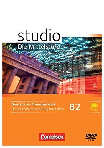 Studio: Die Mittelstufe: B2: Band 1 und 2 - Unterrichtsvorbereitung interaktiv auf CD-ROM: Geeignet für Whiteboard und Beamer (Studio: Die Mittelstufe - Deutsch als Fremdsprache)