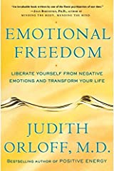 Emotional Freedom: Liberate Yourself from Negative Emotions and Transform Your Life Kindle Edition