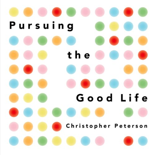 Pursuing the Good Life cover art