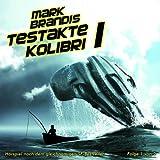 Mark Brandis: Folge 05: Testakte Kolibri (Teil 1)