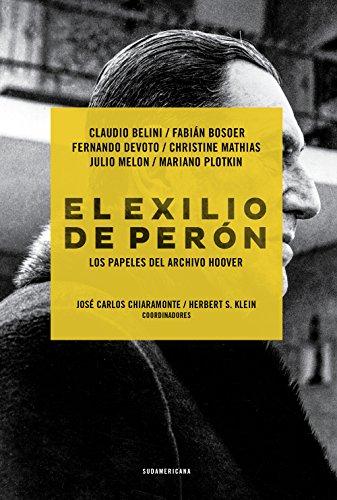 El exilio de Perón: Los papeles del Archivo Hoover