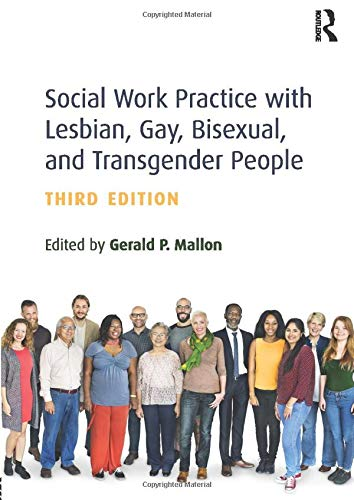 Compare Textbook Prices for Social Work Practice with Lesbian, Gay, Bisexual, and Transgender People 3 Edition ISBN 9781138909892 by Mallon, Gerald P.
