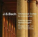 """Bach : Suites orchestrales """"pour un jeune prince"""""""