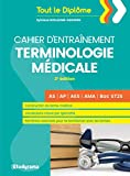 Cahier d'entraînement terminologie médicale