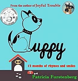 Puppy: 12 Months of Rhymes and Smiles by [Patricia Furstenberg]