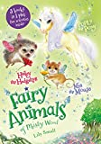 Mia the Mouse, Poppy the Pony, and Hailey the Hedgehog 3-Book Bindup: 3 Books in 1, Plus Fun Activities Inside (Fairy Animals of Misty Wood)