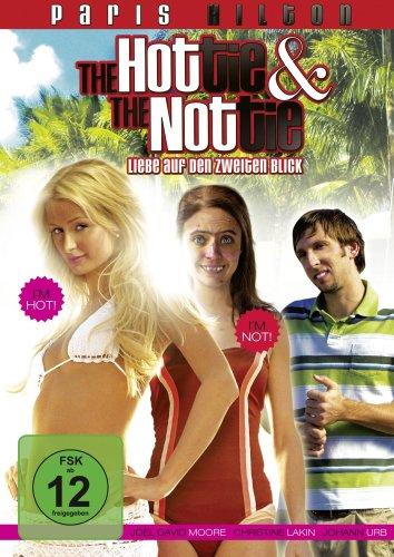 The Hottie and the Nottie - Liebe auf den zweiten Blick