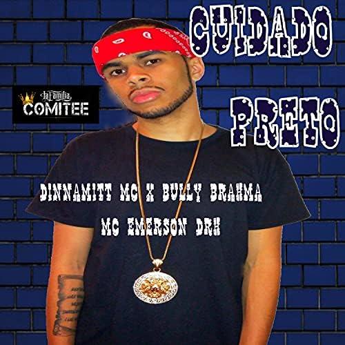 Dinnamitt Mc feat. Mc Emerson DRH & Bully Brahma