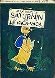 Saturnin et le vaca-vaca