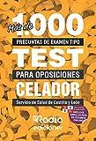 Más de 1.000 preguntas de examen tipo test para oposiciones Celador. Servicio de Salud de Castilla y León