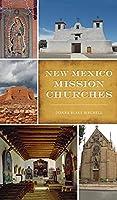 New Mexico Mission Churches (Landmarks)