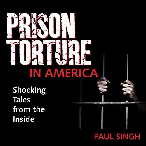 Prison Torture in America audiobook cover art