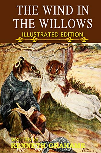 The Wind In The Willows: Friendship Story of Toad, Rat, Mole, and Badger (Illustrated Edition) (English Edition)