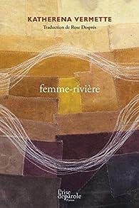 femme-rivière par Katherena Vermette