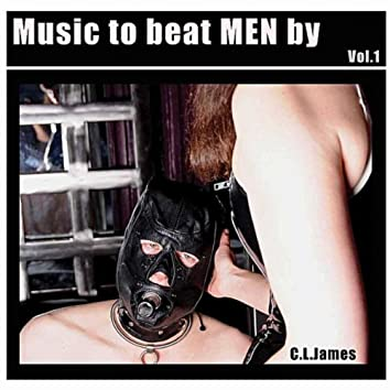 Music to Beat Men By, Vol. 1