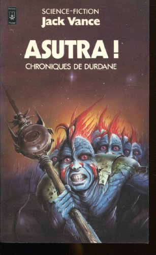Asutra ! (Chroniques de Durdane, tome 3)