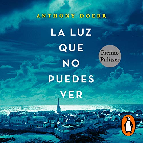 La luz que no puedes ver [All the Light We Cannot See] Titelbild