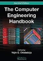 The Computer Engineering Handbook, 2nd Edition