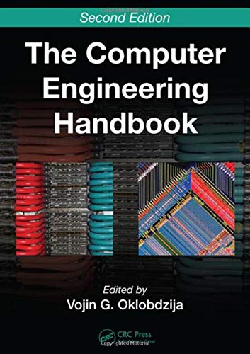 Compare Textbook Prices for The Computer Engineering Handbook Computer Engineering Series 2 Edition ISBN 9780849386008 by Oklobdzija, Vojin G.