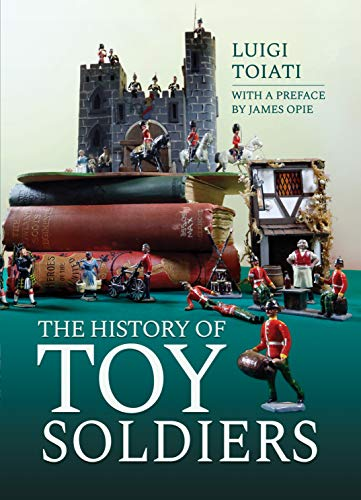 Toiati, L: History of Toy Soldiers