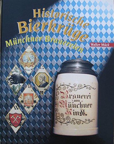 Historische Bierkrüge Münchner Brauerein
