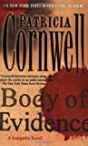 Body of Evidence: A Scarpetta Novel (Kay Scarpetta)