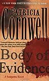 Body of Evidence: A Scarpetta Novel (Kay Scarpetta)