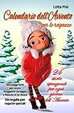 Calendario dell'Avvento per le ragazze - 24 storie ispirazionali per ogni giorno dell'Avvento: Messaggi forti per avere maggiore coraggio e fiducia in se stessi – Un regalo per ragazze speciali