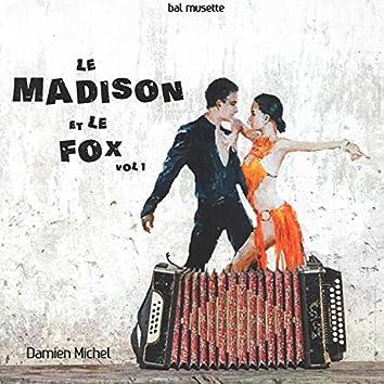 Le madison et le fox vol 1