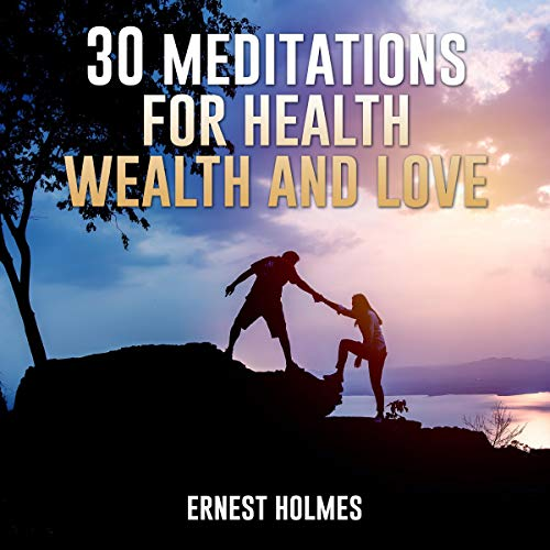 30 Meditations for Health, Wealth and Love cover art