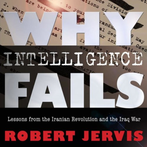 Why Intelligence Fails cover art