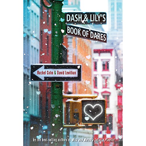 Dash & Lily's Book of Dares audiobook cover art